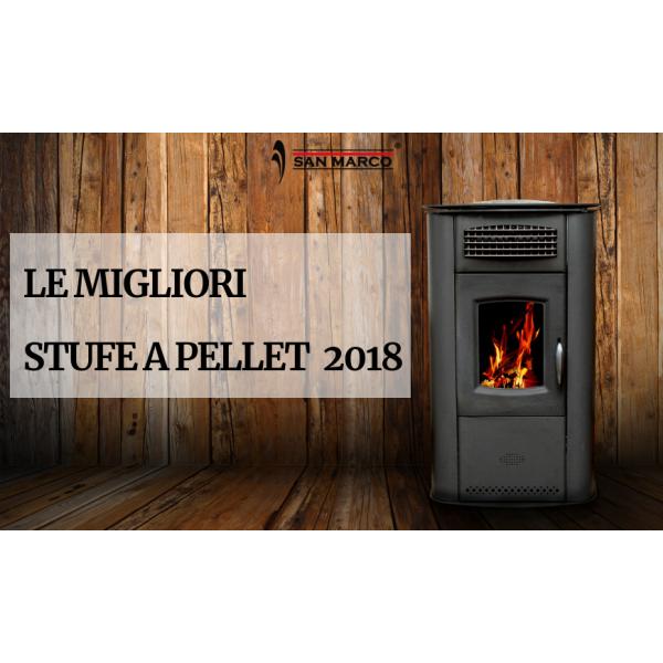 Le migliori stufe a pellet 2018 san marco - Le migliori stufe a pellet canalizzate ...