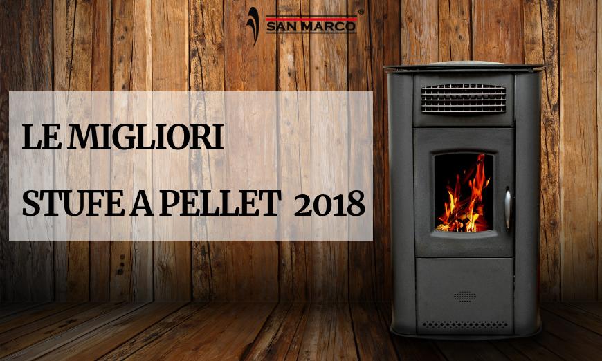 Le migliori stufe a pellet 2018 san marco - Le migliori stufe elettriche ...