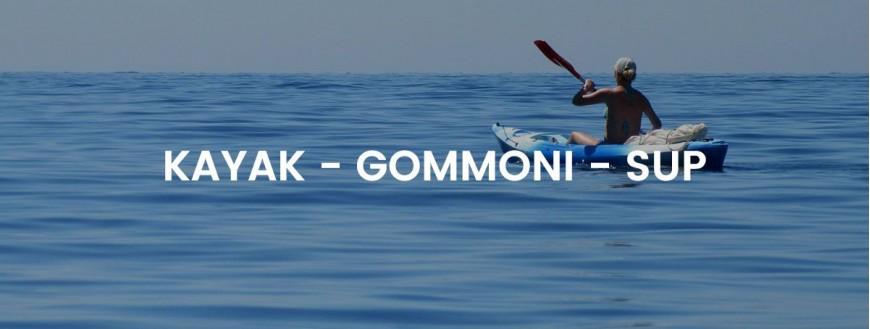 Kayak - Gommoni - Sup