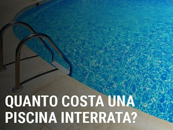 Quanto costa una piscina interrata?